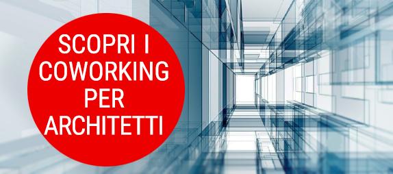 vedi i coworking per la architetti in italia